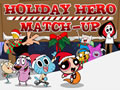 Holiday Hero Match Up | Cartoon Network