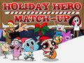 Holiday Hero Match Up | Cartoon Network