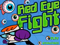 - Red Eye Fight