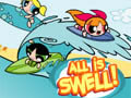 All is Swell   The PowerPuff Girls